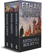 Justin Hall Spy Thriller Series Box Set Books 4-6: Assassination International Espionage Suspense Mission (Justin Hall Box...