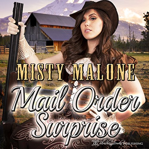 Mail Order Surprise                   By:                                                                                                                                 Misty Malone                               Narrated by:                                                                                                                                 D.C. Cole                      Length: 7 hrs and 13 mins     15 ratings     Overall 3.7
