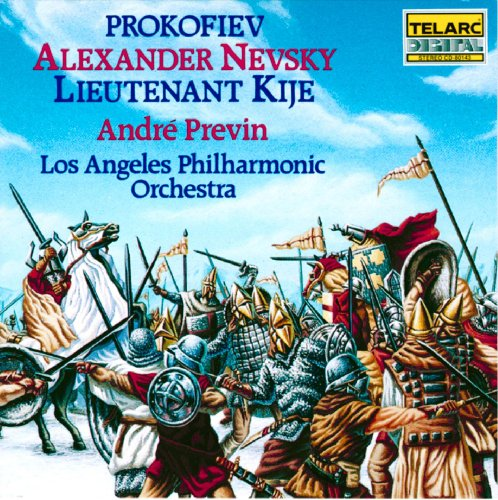 Prokofiev: Alexander Nevsky & Lt. Kije