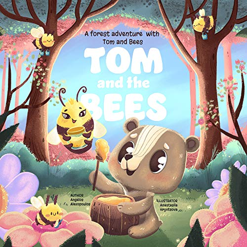 Tom and the Bees: A forest adventure with Tom and Bees (English Edition)