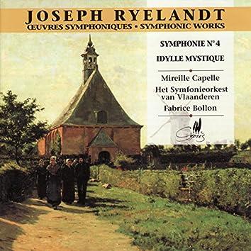 Ryelandt: Symphonie No. 4 en Mi Bémol Mineur - Idylle Mystique