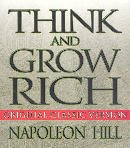 Think and Grow Rich: Original Classic Version (Your Coach in a Box)