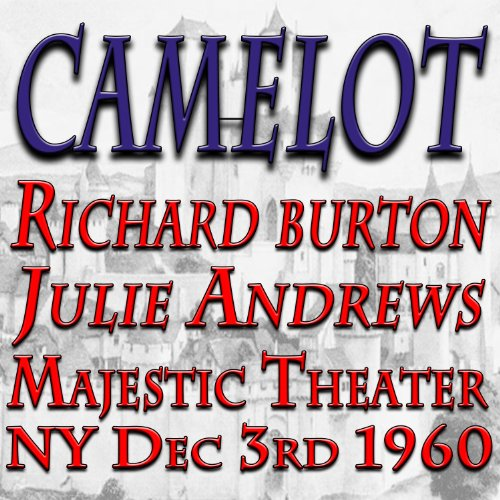 Camelot (Majestic Theater NY Dec 3rd, 1960)