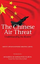 The Chinese Air Threat: Understanding the Reality