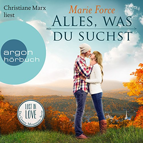 Alles, was du suchst (Lost in Love - Die Green-Mountain-Serie 1) cover art