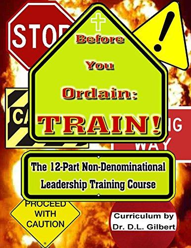 Before You Ordain: TRAIN! (English Edition)