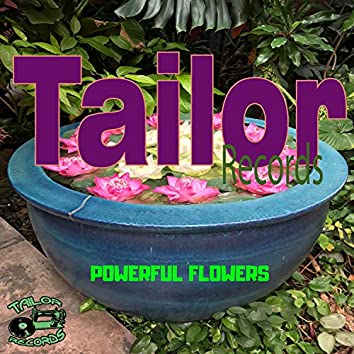 Powerful Flowers