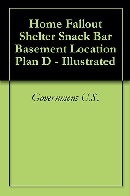 Home Fallout Shelter Snack Bar Basement Location Plan D - Illustrated (English Edition)