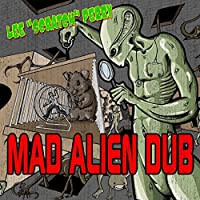 Mad Alien Dub