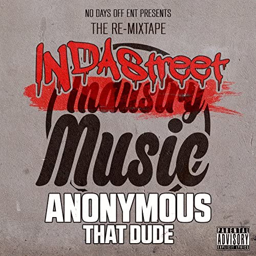 Anonymous That Dude