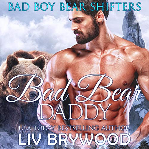 Bad Bear Daddy audiobook cover art
