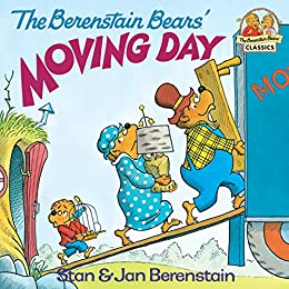 The Berenstain Bears' Moving Day (First Time Books(R)) by [Stan Berenstain, Jan Berenstain]