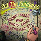 Bouncy Balls And Booty Calls [Explicit]