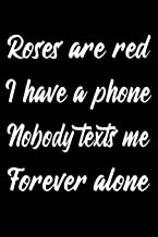 Best roses are red forever alone Reviews