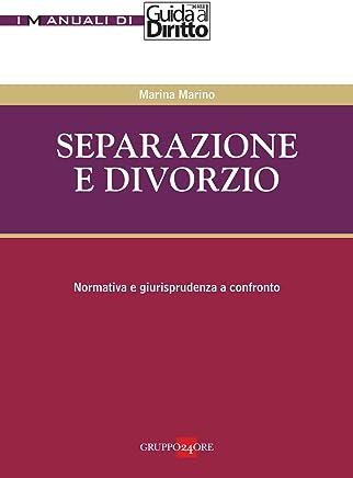 separazione e divorzio (I libri di Guida al Diritto)