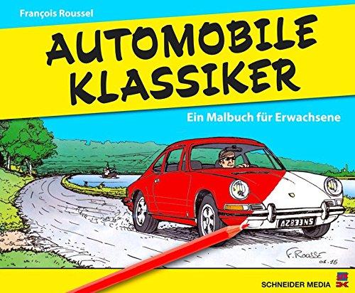 Automobile Klassiker: Ein Ausmalbuch für Erwachsene