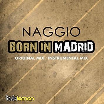 Born in Madrid