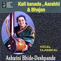 Kafi Kanada Aarabhi Kabir Bhajan