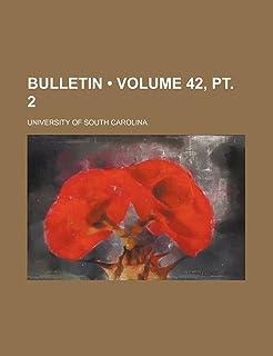 Bulletin (Volume 42, PT. 2)