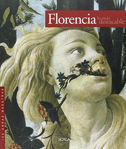 Florencia Lo Mas Destacable. 100 Obras Maestras