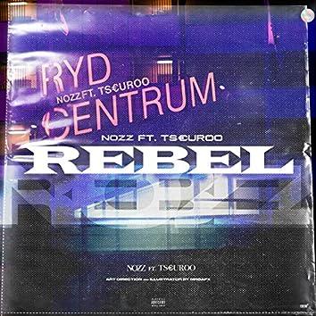 Rebel (feat. Tseuro)