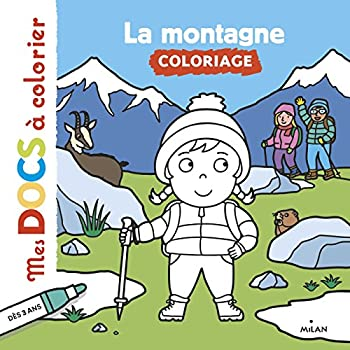 Paperback La montagne (Mes docs à colorier) (French Edition) [French] Book
