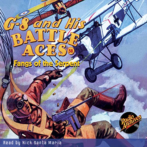 G-8 and His Battle Aces #58: Fangs of the Serpent audiobook cover art