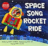 Space Song Rocket Ride [with CD (Audio)] (Singalongs)