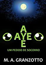 AYE-AYE: Um Pedido de Socorro