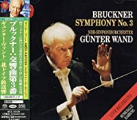 Bruckner: Symphony No. 3 by Gunter Wand (2011-12-21)