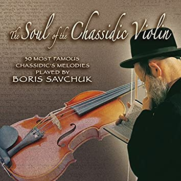 The Soul of Chassidic Violin
