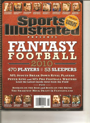Sports Illustrated Presents: Fantasy Football 2010 (470 Players 53 Sleepers, 2010)