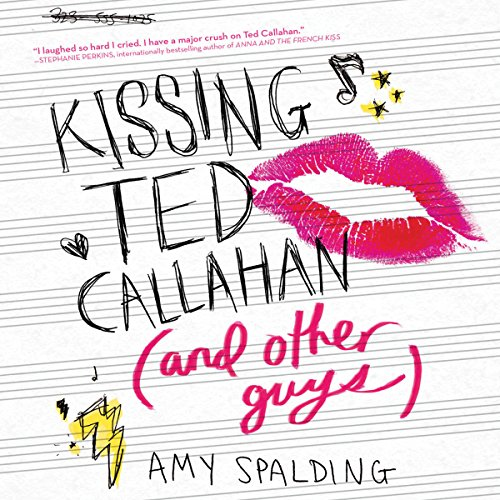 Kissing Ted Callahan (and Other Guys) audiobook cover art