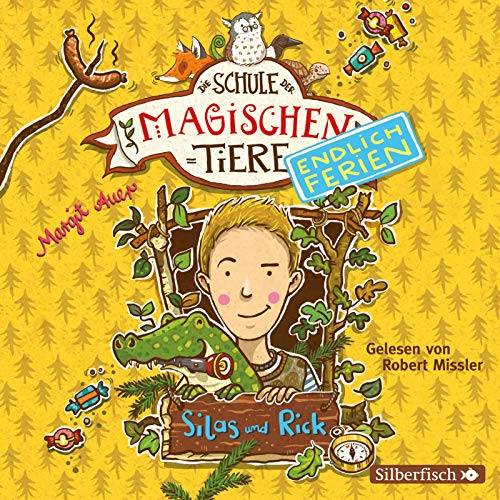 Die Schule der magischen Tiere - Endlich Ferien 2: Silas und Rick: 2 CDs
