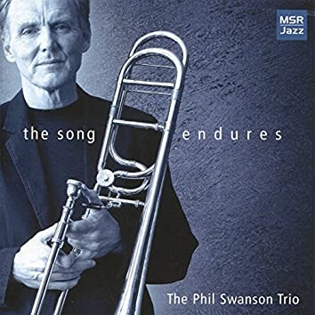 The Song Endures - Classics Songs for Jazz Trio