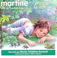 Martine Protege La Nature