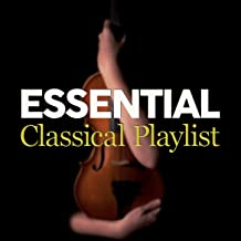 Essential Classical Playlist