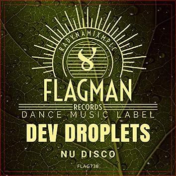 Dev Droplets Nu Disco