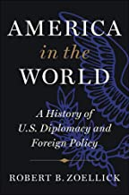 America in the World: A History of U.S. Diplomacy and Foreign Policy PDF