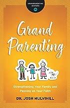 Grandparenting (Grandparenting Matters)