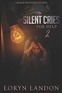 Silent Cries for Help 2