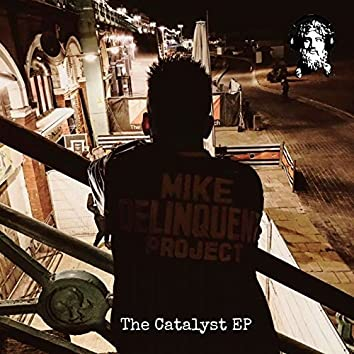 The Catalyst - EP