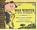 Image of Noah Webster and His Words
