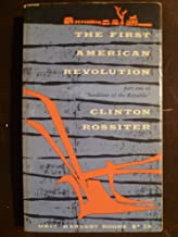 The First American Revolution, Part One of Seedtime of the Republic
