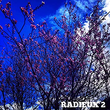 Radieux 2