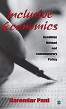 Inclusive Economics: Gandhian Method and Contemporary Policy