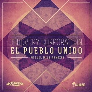 El Pueblo Unido (Miguel Migs Remixes)