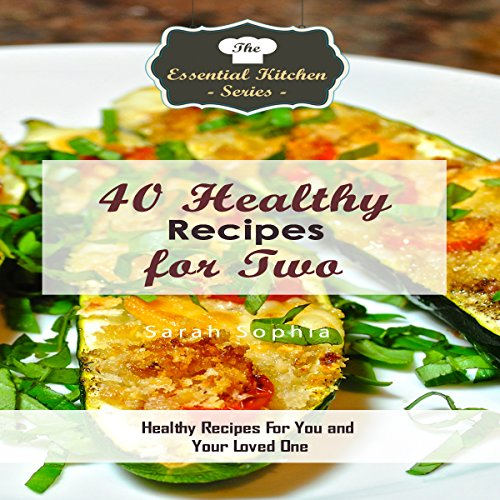 40 Healthy Recipes for Two cover art