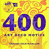 400 Art Deco Motifs. with free cd.