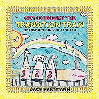 Get on Board the Transition Train by Jack Hartmann (2010-05-04)